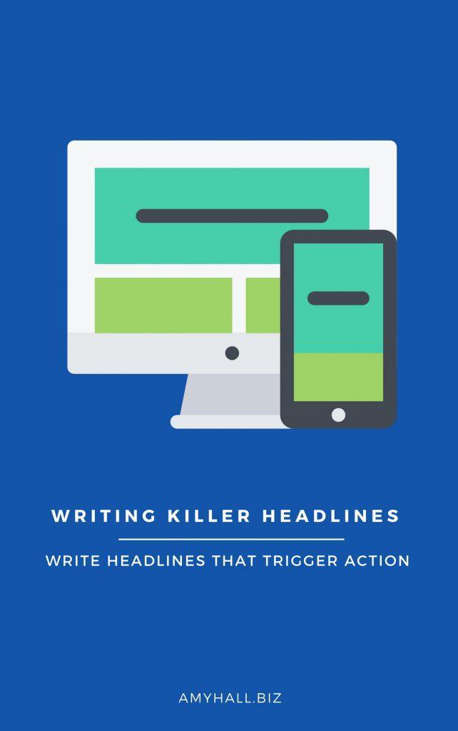 WRITING KILLER HEADLINES