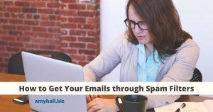 How to Get Your Emails through Spam Filters