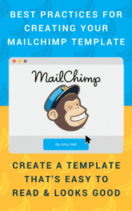 best practices for creating your MailChimp template
