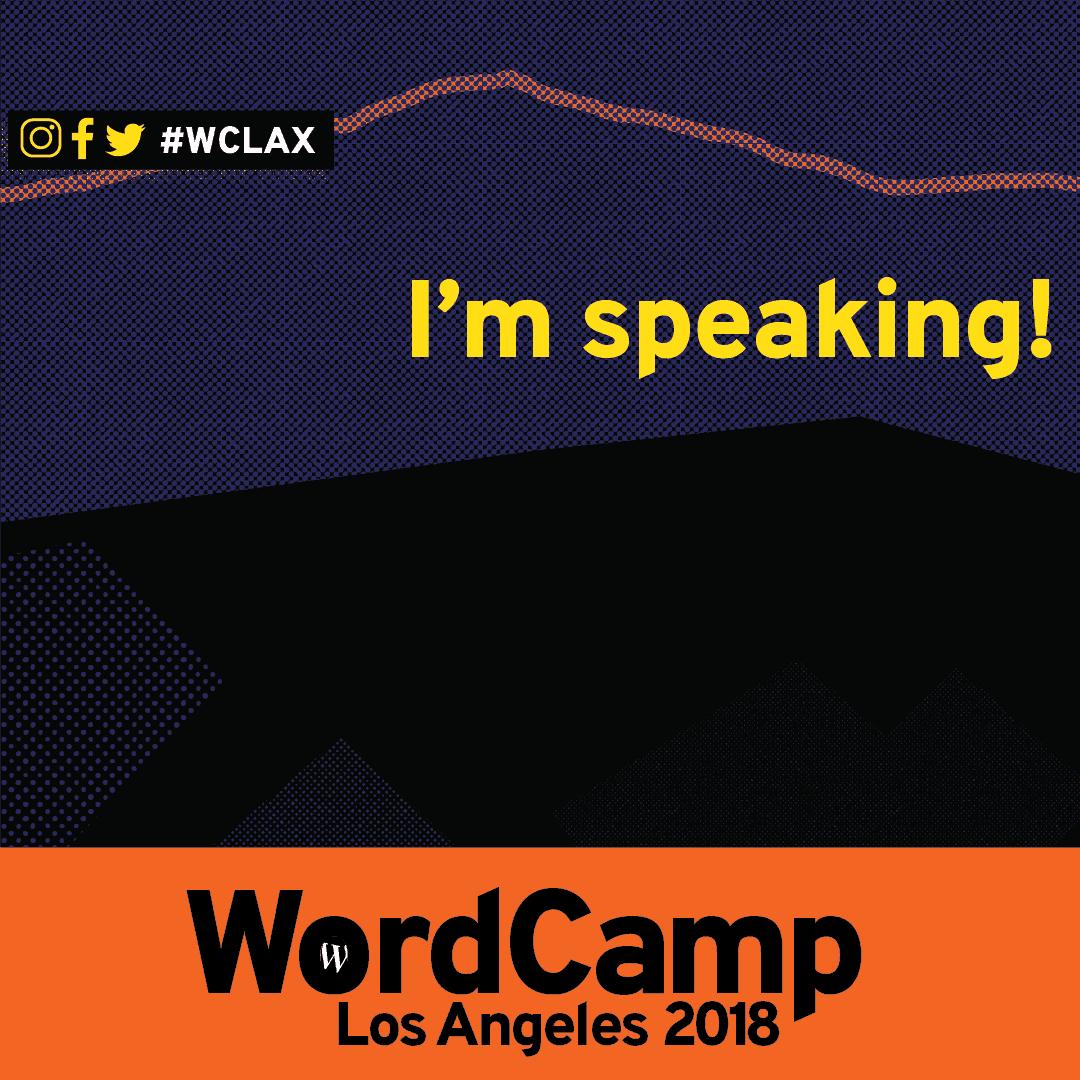 I'm speaking at WCLAX18
