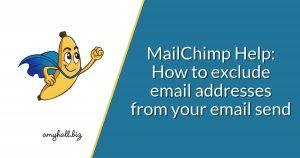 How to Exclude Email Addresses from Your Email Send