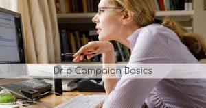 Drip Campaign Basics