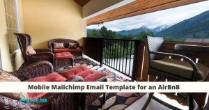 Mobile Mailchimp Email Template for an AirBnB in Leavenworth WA