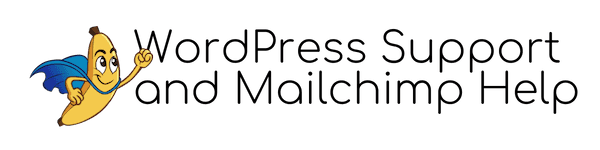 WordPress & Mailchimp Support