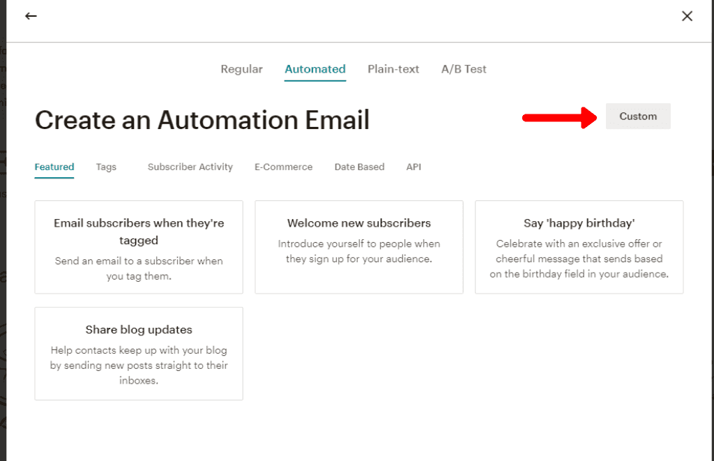 Click the custom button to start creating an automation that sends to a group.