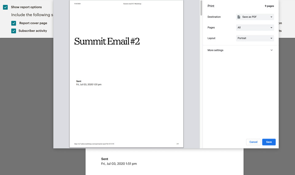 Print as a PDF How to print your Mailchimp report
