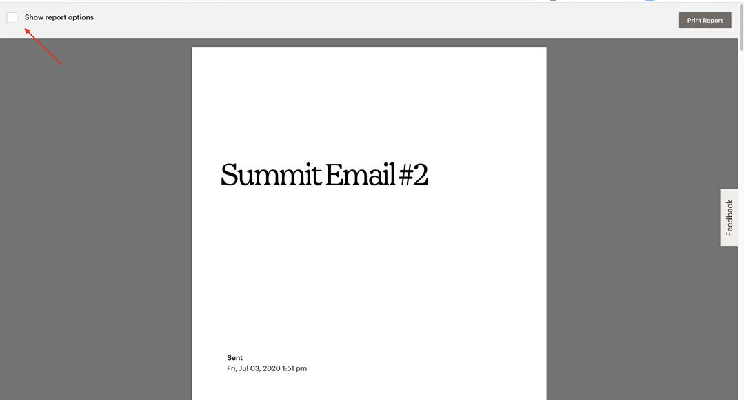 Show report options How to print your Mailchimp report