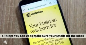 5-Things-You-Can-Do-to-Make-Sure-Your-Emails-Hit-the-Inbox