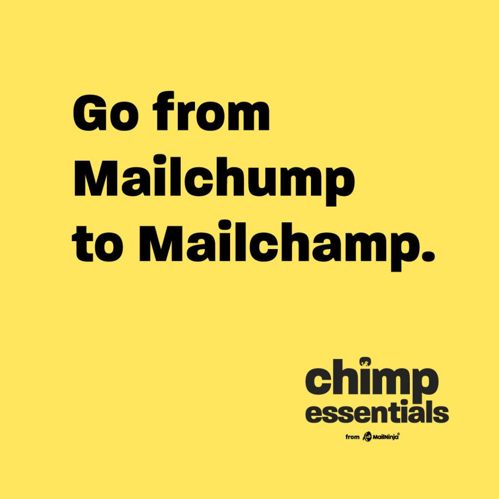 Mailchimp training - Chimp Essentials